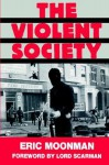 The Violent Society - Eric Moonman