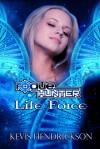Rogue Hunter: Life Force - Kevis Hendrickson
