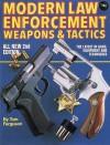 Modern Law Enforcement: Weapons & Tactics - Tom Ferguson
