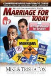 Marriage for Today: A Practical Guide for Couples - Mike Fox, Trisha Fox