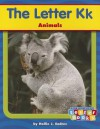 The Letter Kk: Animals - Hollie J. Endres