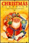 Christmas Classics: A Festive Collection Of Very Merry Masterpieces - Molly Cooper
