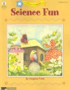 Science Fun: Investigating Exploring Experimenting - Imogene Forte