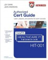 Comptia (R) Healthcare It Technician Hit-001 Authorized Cert Guide - Joy Dark, Jean Andrews