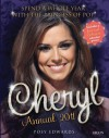 Cheryl Annual 2011: Spend a Whole Year with the Princess of Pop! - Posy Edwards