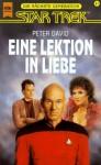 Eine Lektion in Liebe (Star Trek: The Next Generation #18) - Peter David