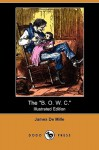 "The ""B. O. W. C."" (Illustrated Edition) (Dodo Press) - James De Mille"