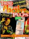 Those Macabre Pulps - Darrell C. Richardson, Adventure House