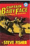 Captain Babyface: The Complete Adventures - Steve Fisher