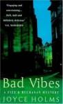 Bad Vibes - Joyce Holms