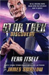 Star Trek: Discovery: Fear Itself - James Swallow