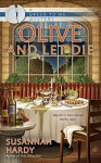 Olive and Let Die (A Greek to Me Mystery) - Susannah Hardy