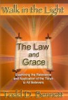 The Law and Grace (Walk in the Light, Volume 7) - Todd D. Bennett