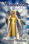 Shantelle: Angels, Stars and Faith - Barbara Mallory