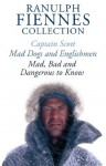 The Ranulph Fiennes Collection - Ranulph Fiennes