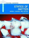 States of Matter: Gases, Liquids and Solids. Essemtial Chemistry. - Krista West
