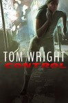 Control (The State Book 1) - Tom Wright