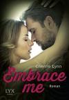 Embrace me (Ross Siblings, Band 1) - Cherrie Lynn, Patricia Woitynek