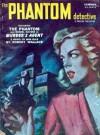 The Phantom Detective - Murder's Agent - Summer, 1953 59/1 - Robert Wallace