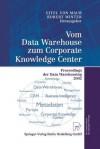 Vom Data Warehouse Zum Corporate Knowledge Center: Proceedings Der Data Warehousing 2002 - Eitel Maur, Robert Winter