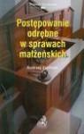 Postępowanie odrębne w sprawach małżeńskich - Andrzej Zieliński