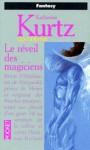 Le réveil des magiciens (Les Derynis, #1) - Katherine Kurtz