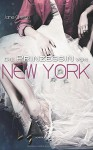 Die Prinzessin von New York - Jane Christo