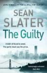 The Guilty. Sean Slater - Sean Slater