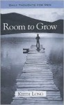 Room to Grow: Daily Thoughts for Men - Keith Long, Philip Schaff