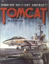 Modern Military Aircraft: F-14 Tomcat - Lou Drendel