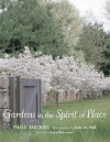 Gardens in the Spirit of Place - Page Dickey, Wayne Winterrowd, John M. Hall