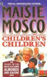 Children's Children - Maisie Mosco