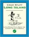 Crazy Stuff Long Island - Cliff Road Books