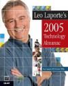 Leo Laporte's 2005 Technology Almanac - Leo Laporte, Michael Miller