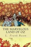 The Marvelous Land of Oz - L. Frank Baum, Jorge Martinez