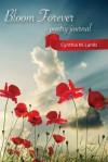Bloom Forever - Cynthia M. Lamb