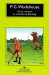 Ola de crímenes en el Castillo de Blandings - P.G. Wodehouse