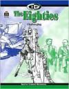 The 20th Century Series: The Eighties - Dona Herweck Rice, Ken Tunell