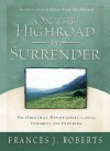 On the Highroad Of Surrender - Updated - Frances J. Roberts