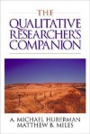The Qualitative Researcher's Companion - Micheal Huberman