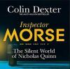 The Silent World of Nicholas Quinn - Samuel West, Colin Dexter