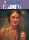 Pocahontas: A Life In Two Worlds - Victoria Garrett Jones