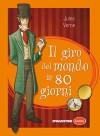 Il giro del mondo in ottanta giorni (Classici) - Jules Verne, V. Beggio