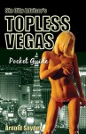 Sin City Advisor's Topless Vegas Pocket Guide - Arnold Snyder
