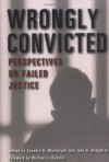 Wrongly Convicted: Perspectives on Failed Justice (Critical Issues in Crime and Society) - Saundra Westervelt, John Humphrys