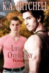 Life, Over Easy - K.A. Mitchell