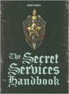 The Secret Services Handbook - Michael Bradley