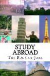 Study Abroad: The Book of Jobe - Jobe David Leonard, Barbara Madison Leonard