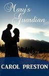 Mary's Guardian (Turning the Tide, #1). - Carol Preston