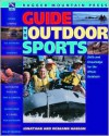 The Ragged Mountain Press Guide to Outdoor Sports: Skills and Knowledge for the Whole Outdoors - Roseann Beggy Hanson